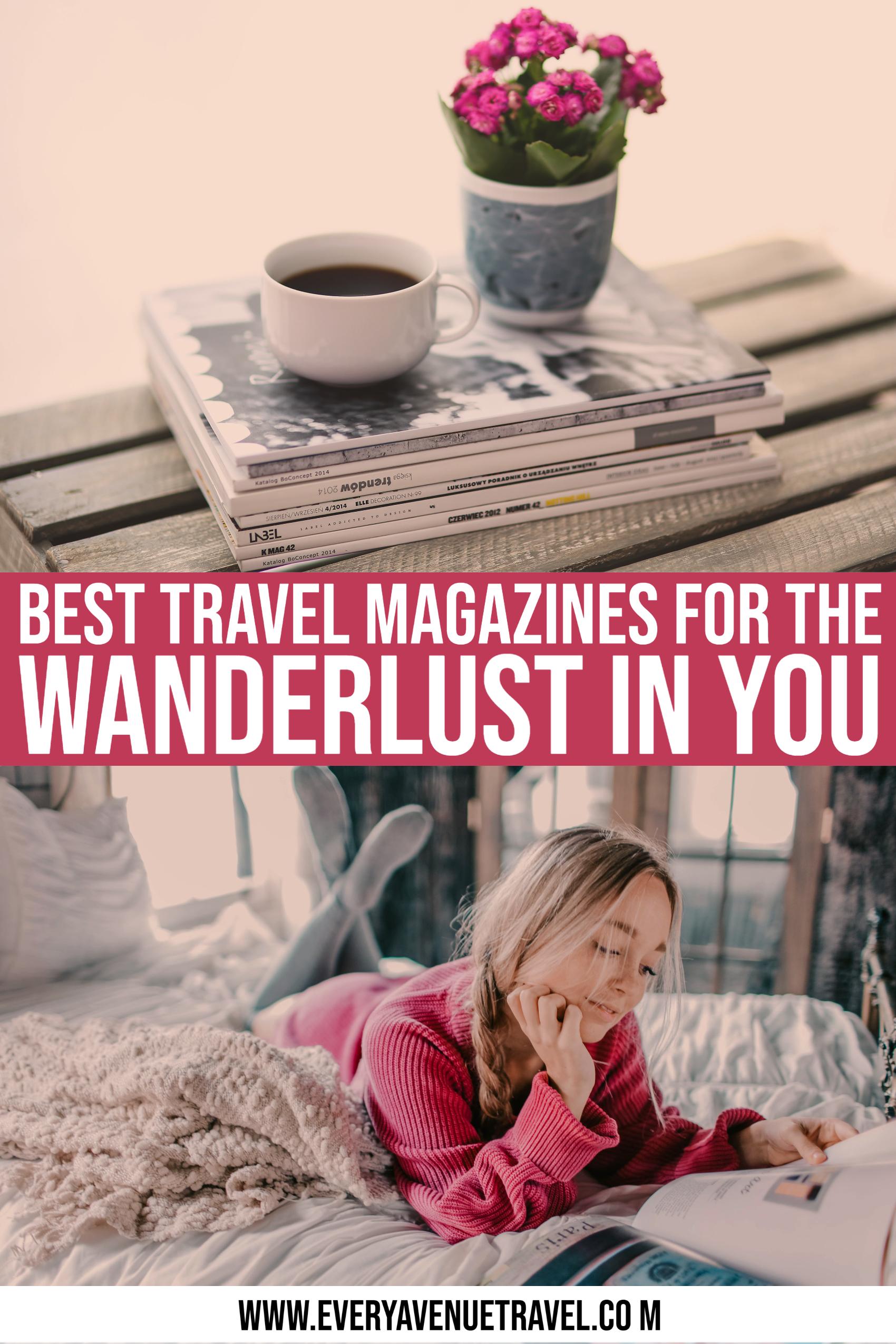 wanderlust magazines